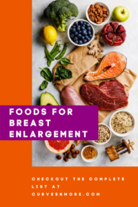 breast enlargement food list