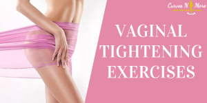 tightening vaginal muscles