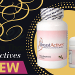 "Breast Actives Reviews – Does It ""Really Work"" As Promised?"